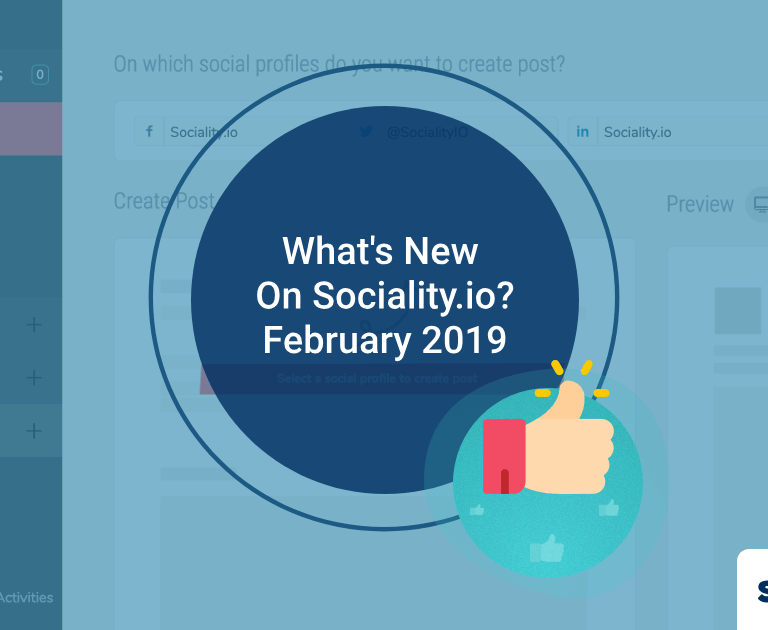What's New On Sociality.io? – February 2019