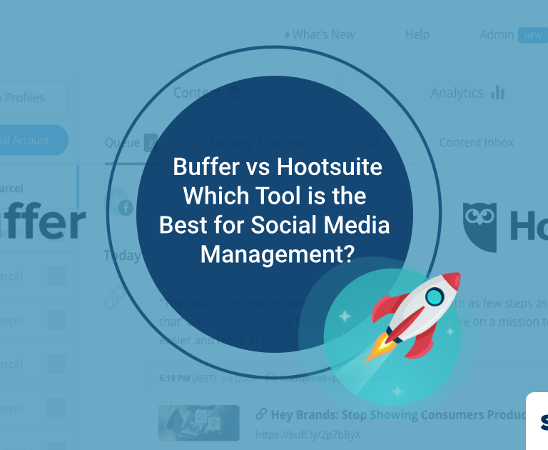 Buffer vs Hootsuite: Which Tool is the Best for Social Media Management?