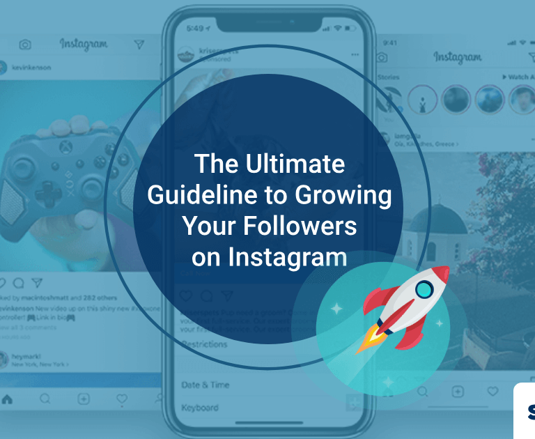 Step by Step Guide: The Ultimate Guideline to Growing Your Followers on Instagram (Without Buying Followers)