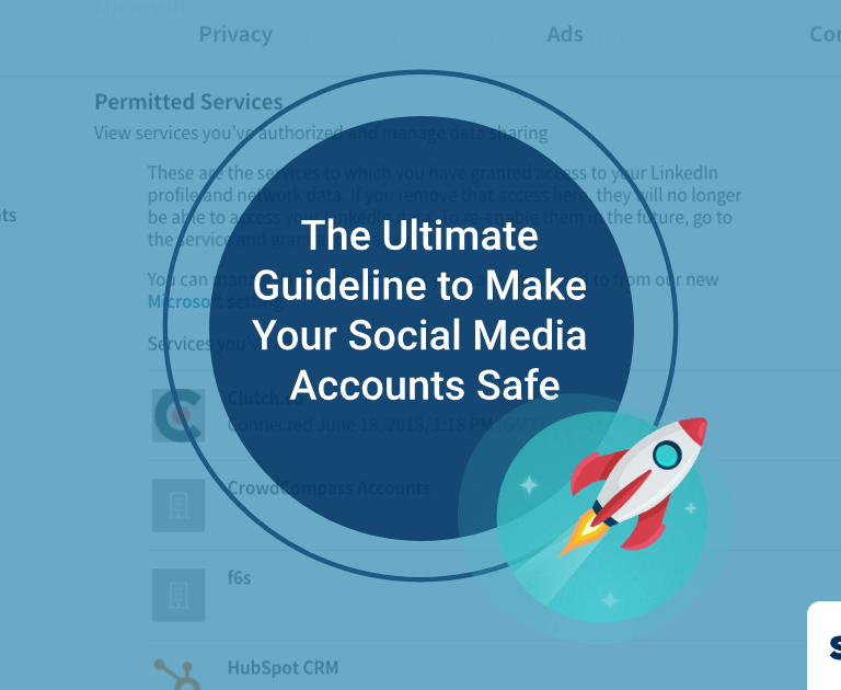 Social Media Security Guideline: The Ultimate Guideline to Make Your Social Media Accounts Safe and Avoid from Hacking