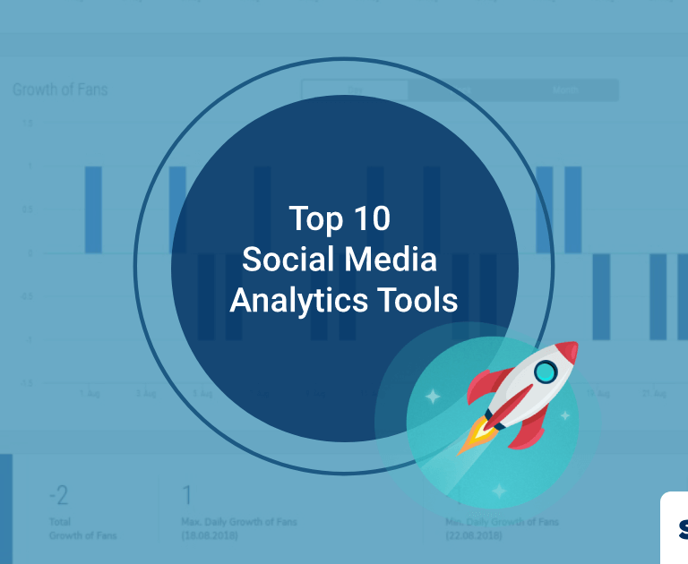 Top 10 Social Media Reporting & Analytics Tools in 2019