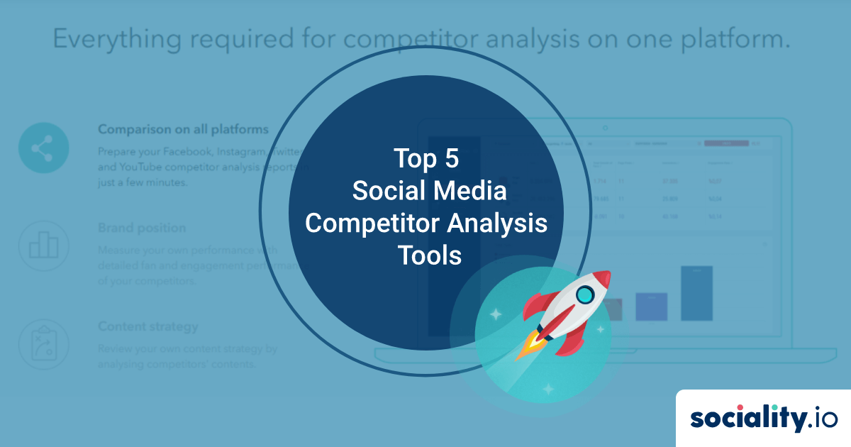 Top 5 Social Media Competitor Analysis Tools in 2021