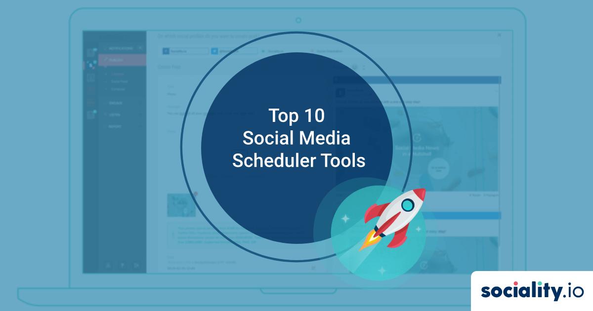 Top 10 Social Media Scheduler Tools in 2021