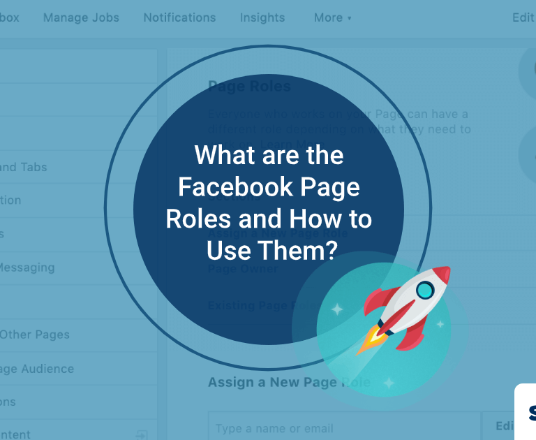 What are the Facebook Page Roles and How to Use Them?
