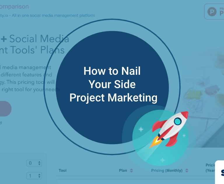 How to Nail Your Side Project Marketing? (Bonus: Launch Template)