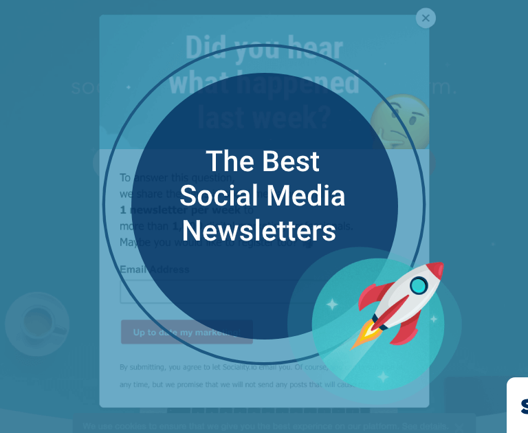 The Best Social Media Newsletters You Should Sign Up in 2020, Plus More