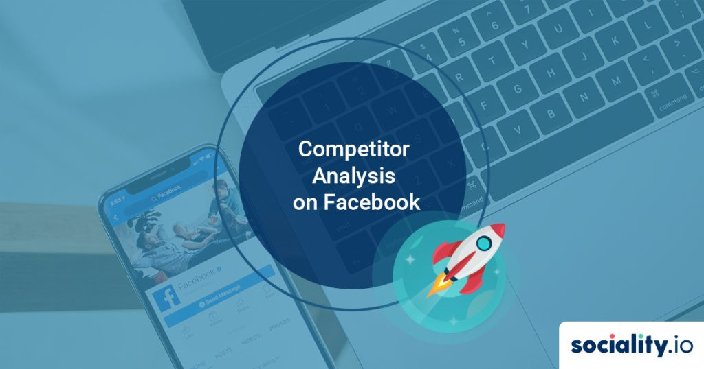 Competitor analysis on Facebook