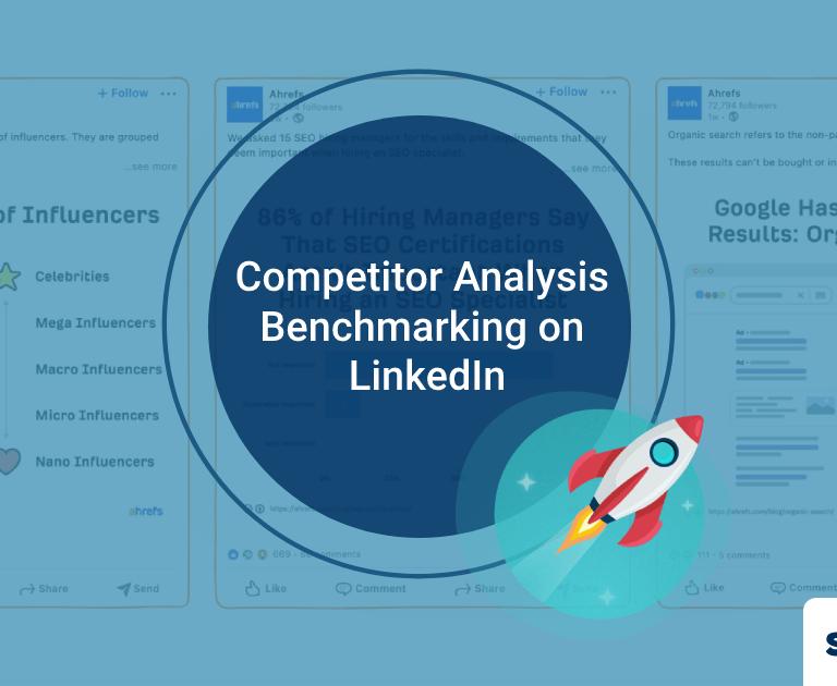 Competitor Analysis Benchmarking on LinkedIn