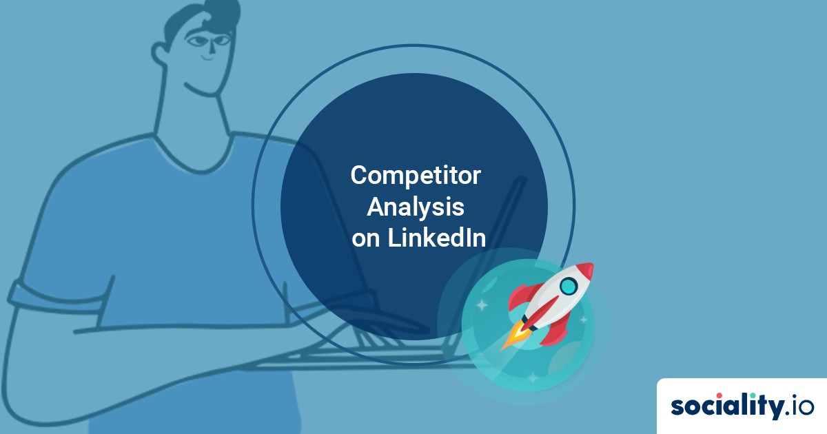 Competitor Analysis Benchmarking on LinkedIn