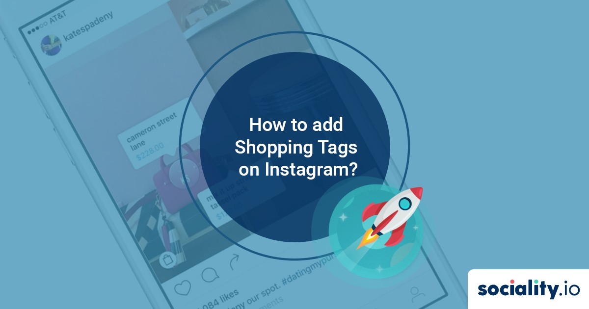 How to add Shopping Tags on Instagram?