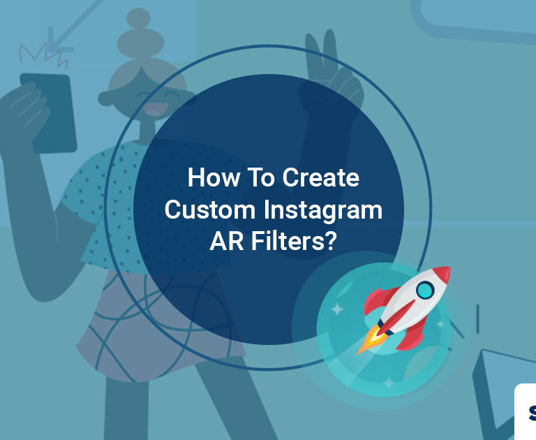How to Create Custom Instagram Filters for Your Brand?
