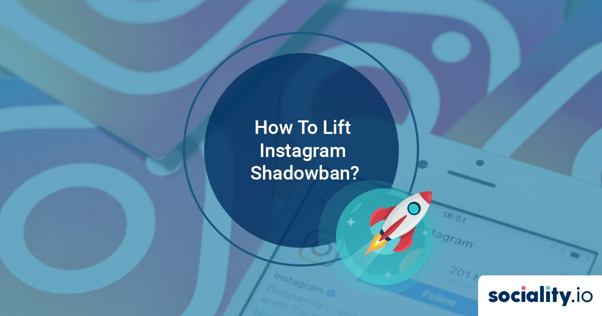How Can You Lift Instagram Shadowban? – Free Shadowban Tester