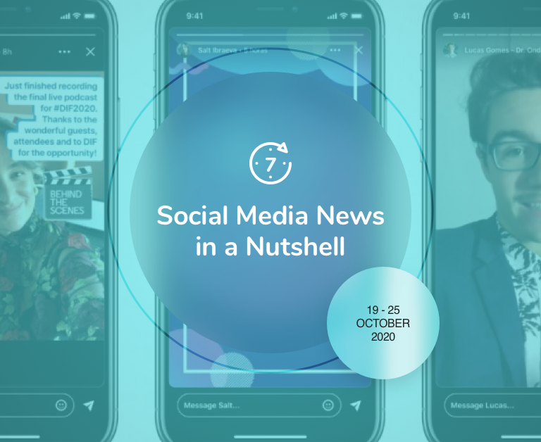 Social Media News in a Nutshell: 19 October — 25 October 2020