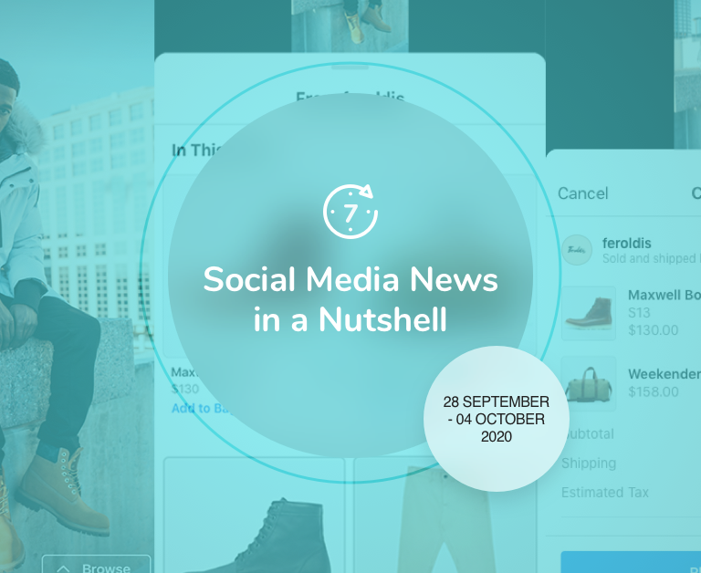 Social Media News in a Nutshell: 28 September — 4 October 2020