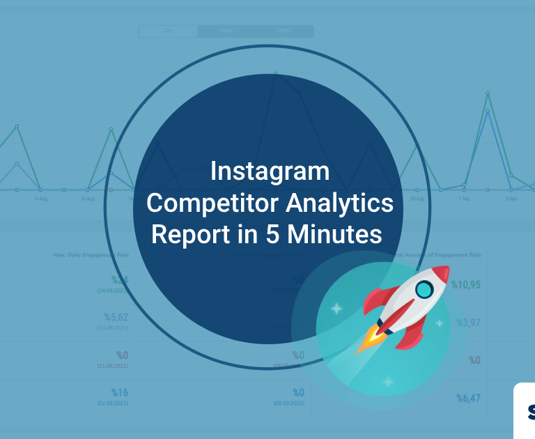 How to Prepare Instagram Competitor Analytics Report in 5 Minutes?