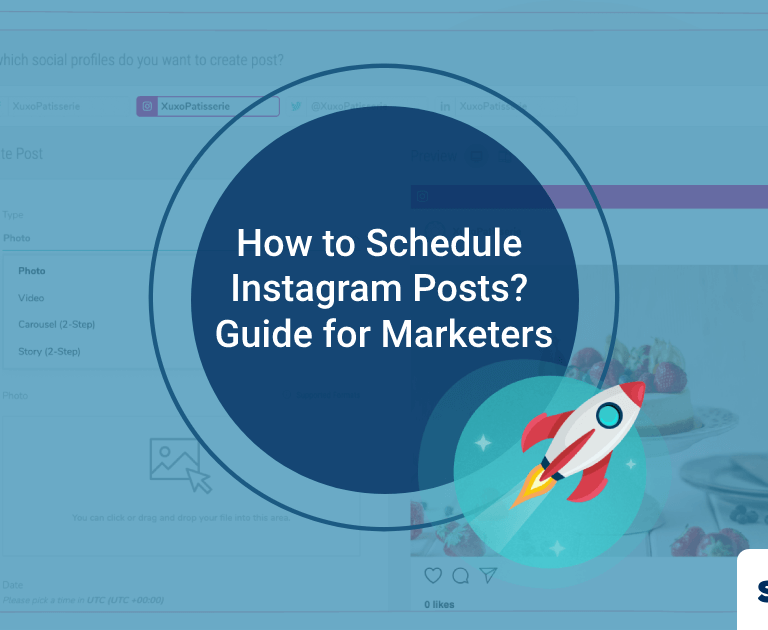 How to Schedule Instagram Posts? Guide for Marketers