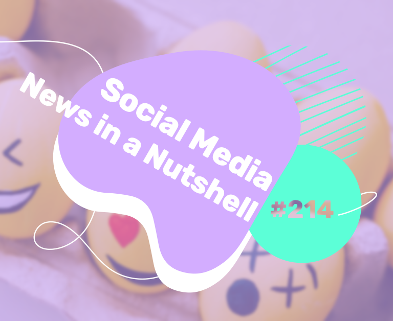 What's going on in the world of social media this week? 12 — 18 April 2021