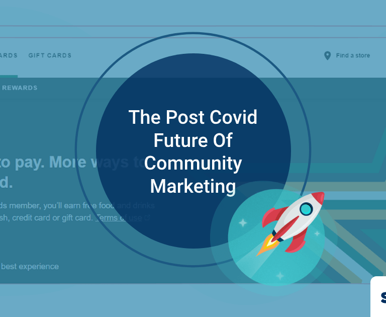 The Post Covid Future Of Community Marketing