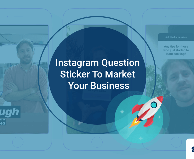 How To Use Instagram Question Sticker To Market Your Business?