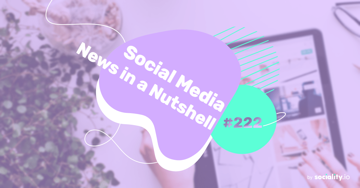 What's going on in the world of social media this week? 7 – 13 June 2021