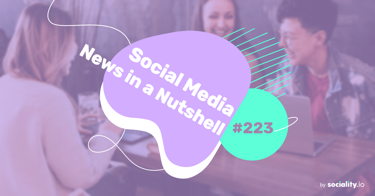 What's going on in the world of social media this week? 14 — 21 June 2021