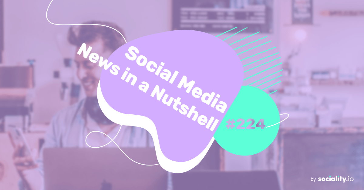 What's going on in the world of social media this week? 21 — 27 June 2021