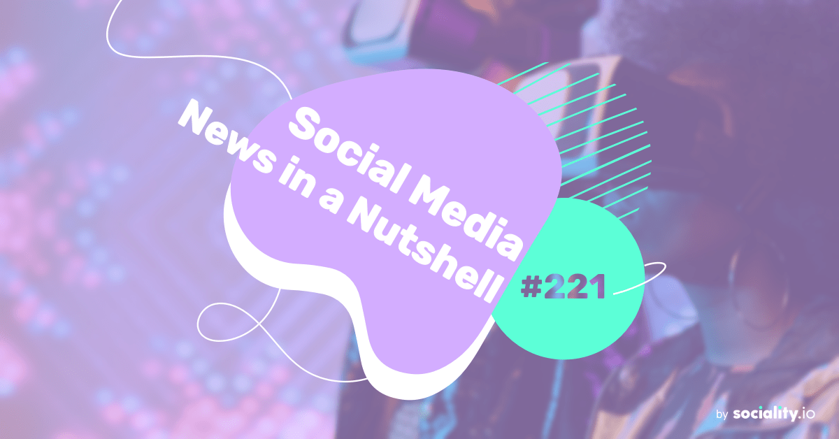 What's going on in the world of social media this week? 31 May – 6 June 2021