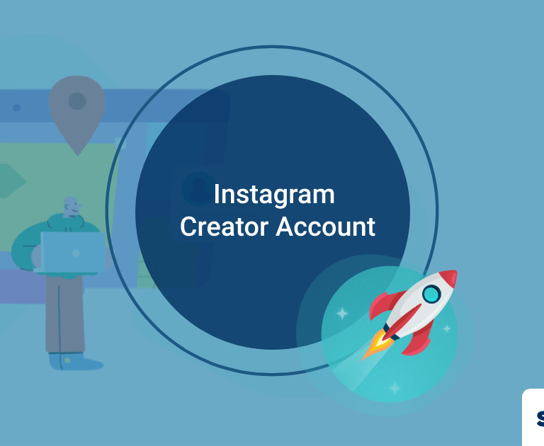 What Every Marketer Needs To Know About Instagram Creator Account