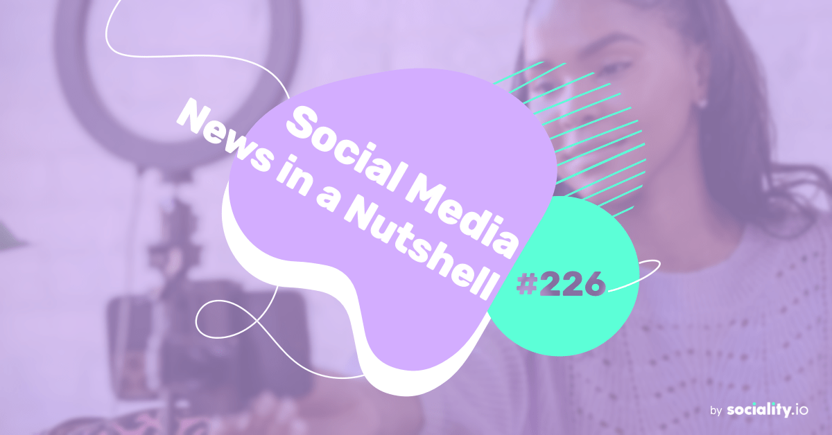 What's going on in the world of social media this week? 5 — 11 July 2021