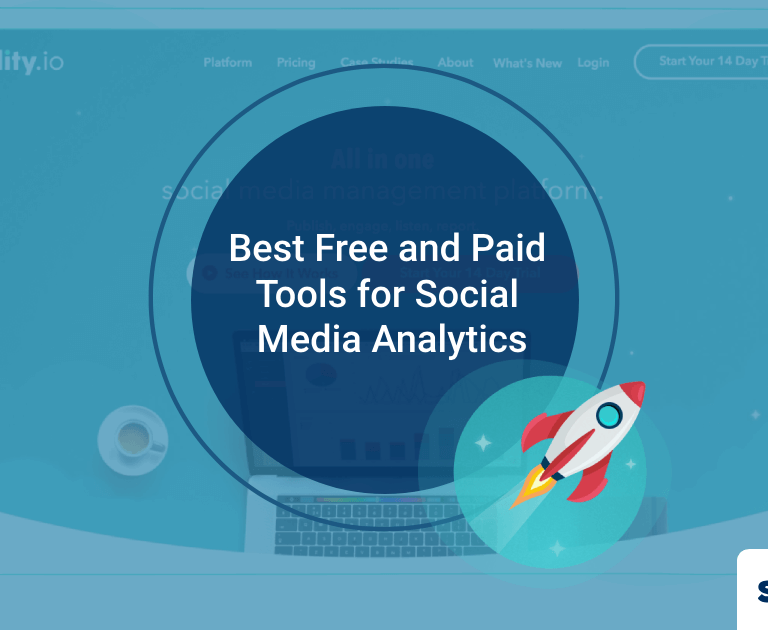 A Complete Guide to Best Free and Paid Tools for Social Media Analytics