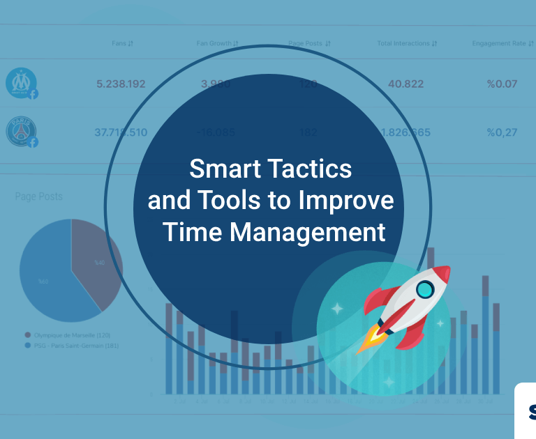 Smart Tactics and Tools to Improve Time Management