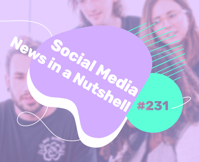 What's going on in the world of social media this week? 10 — 16 August 2021