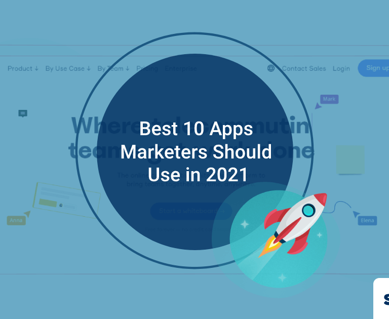 Best 10 Apps Marketers Should Use in 2021