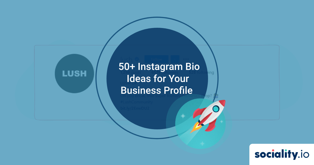 Get Inspired by 50+ Instagram Bio Ideas for Your Business Profile