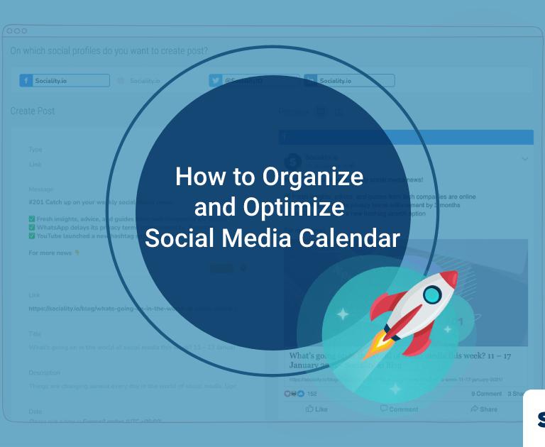 How to Organize and Optimize Social Media Calendar