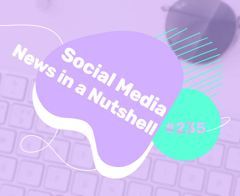 What's going on in the world of social media this week? 7 — 13 September 2021