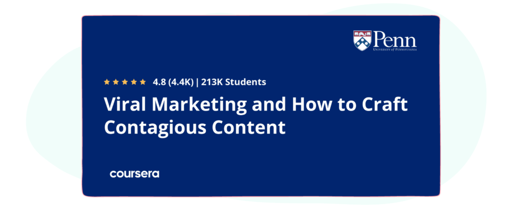 Viral Marketing and How to Create Contagious Content on Coursera