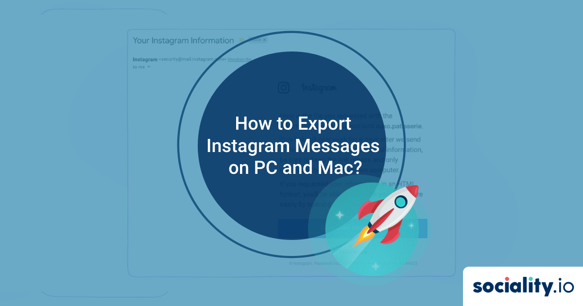 How to Export Instagram Messages on PC and Mac?